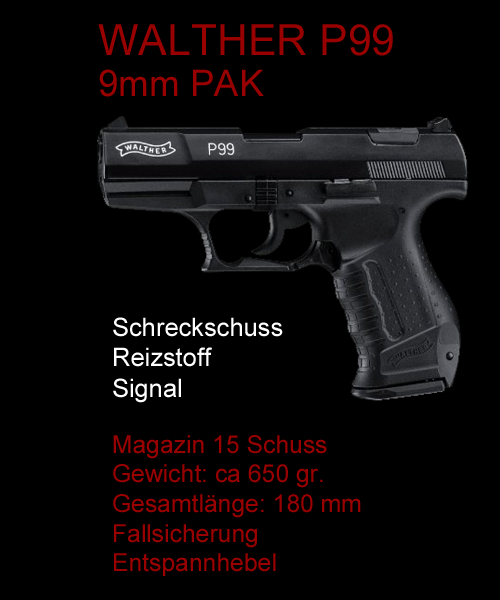 Walther P99 Gaspistole SRS Waffe
